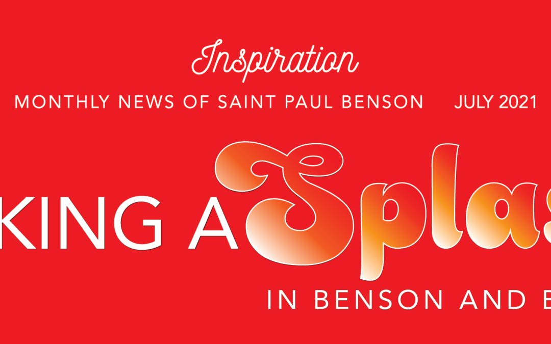 July Edition ~ Inspiration ~ Get the Latest News!